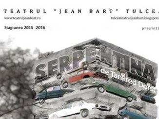 """Afișul spectacolului """"Serpentina"""" la teatrul Jean Bart din Tulcea"""